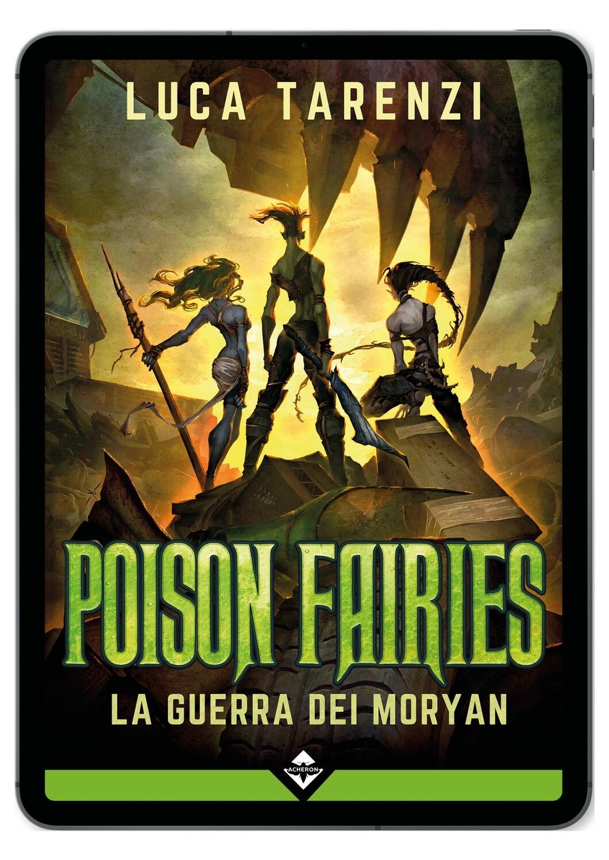 Poison Fairies - La Guerra dei Moryan - Ebook