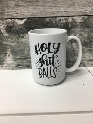Holy Sh*t Balls Mug