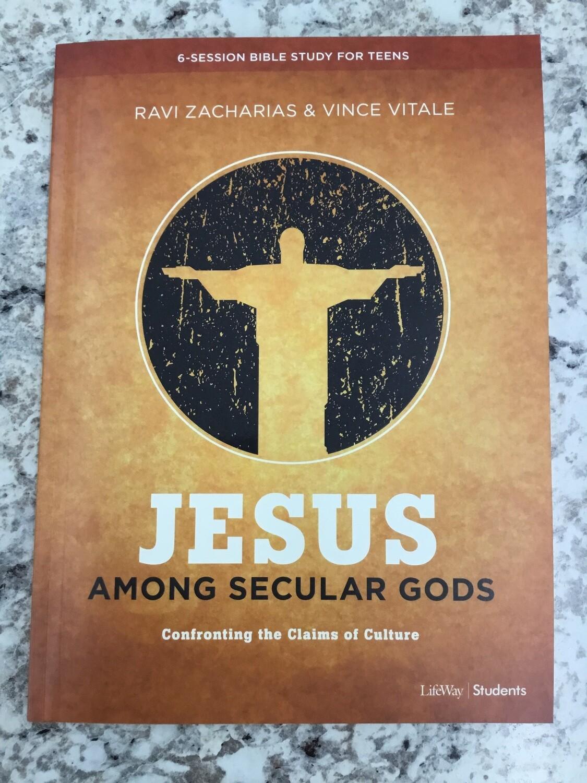 Jesus Among Secular Gods Teen Study Guide