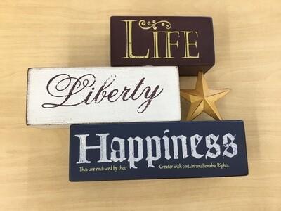Life Liberty Happiness
