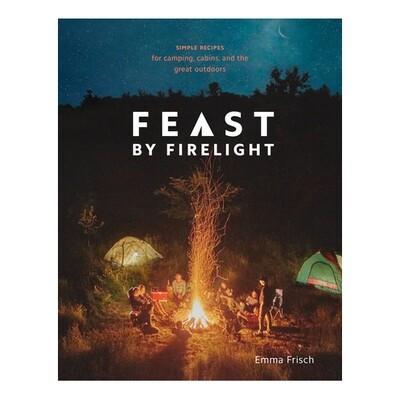Feast by Firelight - by Emma Frisch