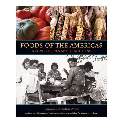 Foods of the Americas - by Fernando Divina & Marlene Divina