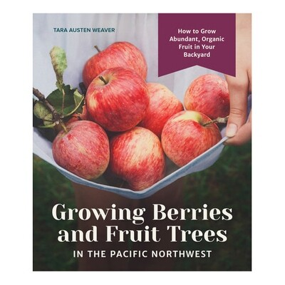 Growing Berries and Fruit Trees