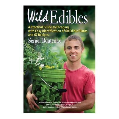 Wild Edibles - by Sergei Boutenko