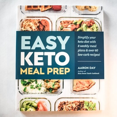 Easy Keto Meal Prep - by Aaron Day