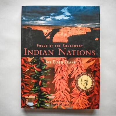 Foods of the Southwest Indian Nations - Lois Ellen Frank