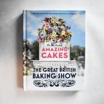 The Big Book of Amazing Cakes