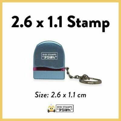 2.6 x 1.1 Custom Stamp