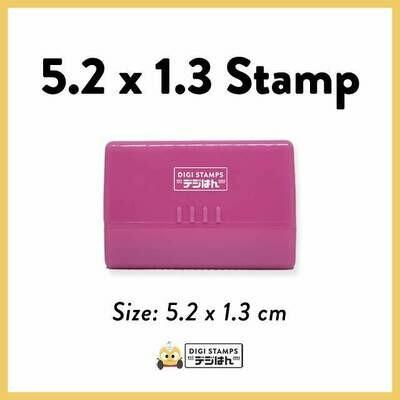 5.2 x 1.3 Custom Stamp