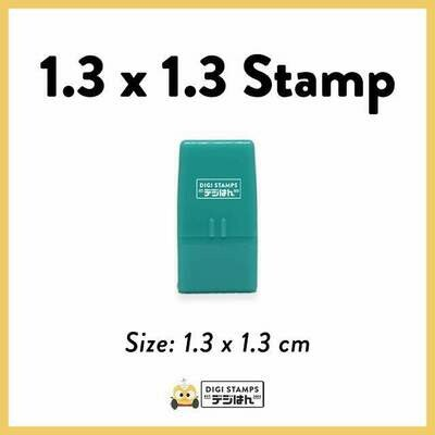 1.3 x 1.3 Custom Stamp