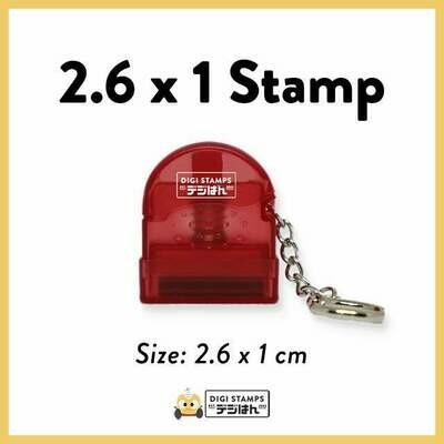 2.6 x 1 Custom Stamp
