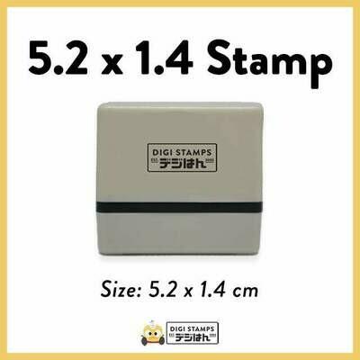 5.2 x 1.4 Custom Stamp