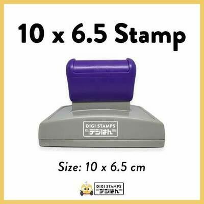 10 x 6.5 Custom Stamp