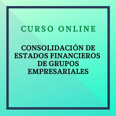 Consolidación de Estados Financieros de Grupos Empresariales. Del 8 noviembre - 19 diciembre de 2021