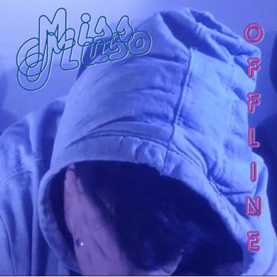 Miss Muso - Offline