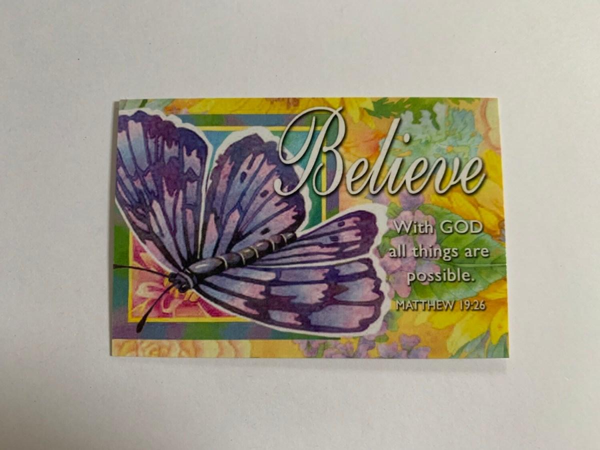 Pass It On - Believe Matt. 19:26