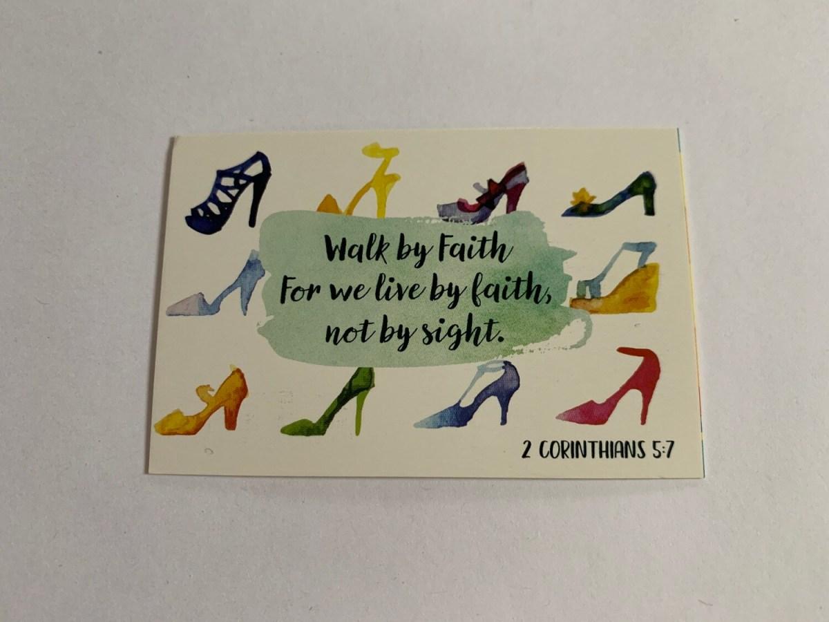 Pass It On - Walk by Faith 2 Cor. 5:7