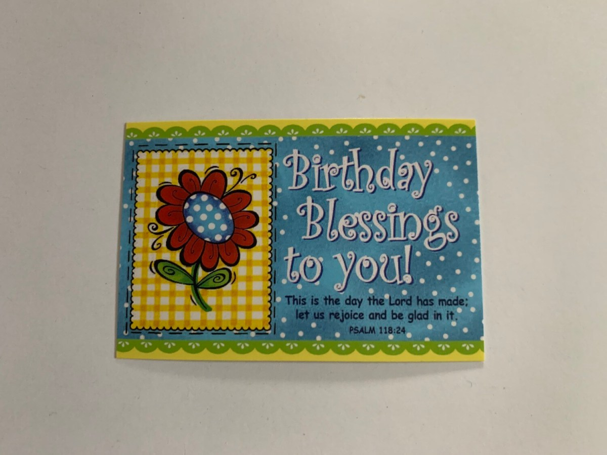 Pass It On - Birthday Blessings to You Psalm 118:24