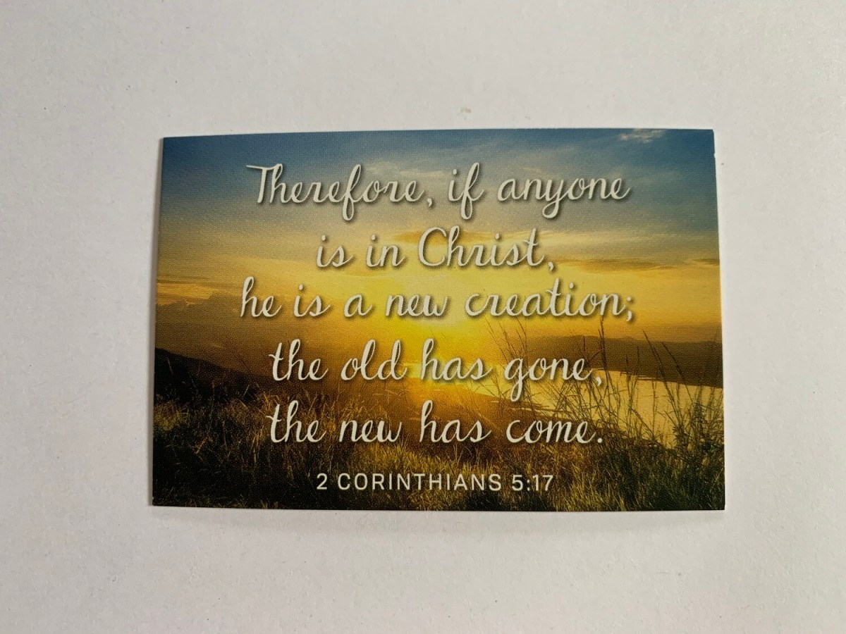 Pass It On - Therefore if Anyone 2 Cor. 5:17