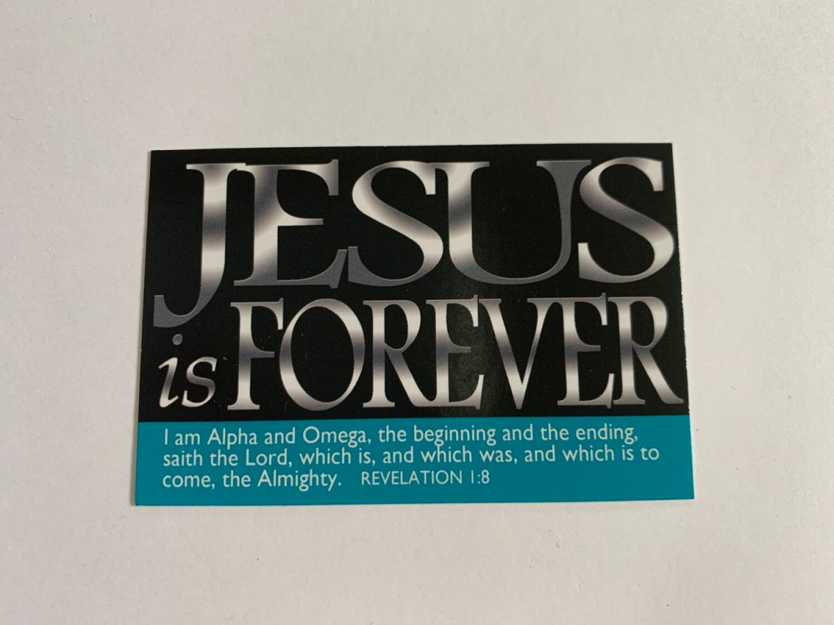 Pass It On - Jesus is Forever Rev. 1:8
