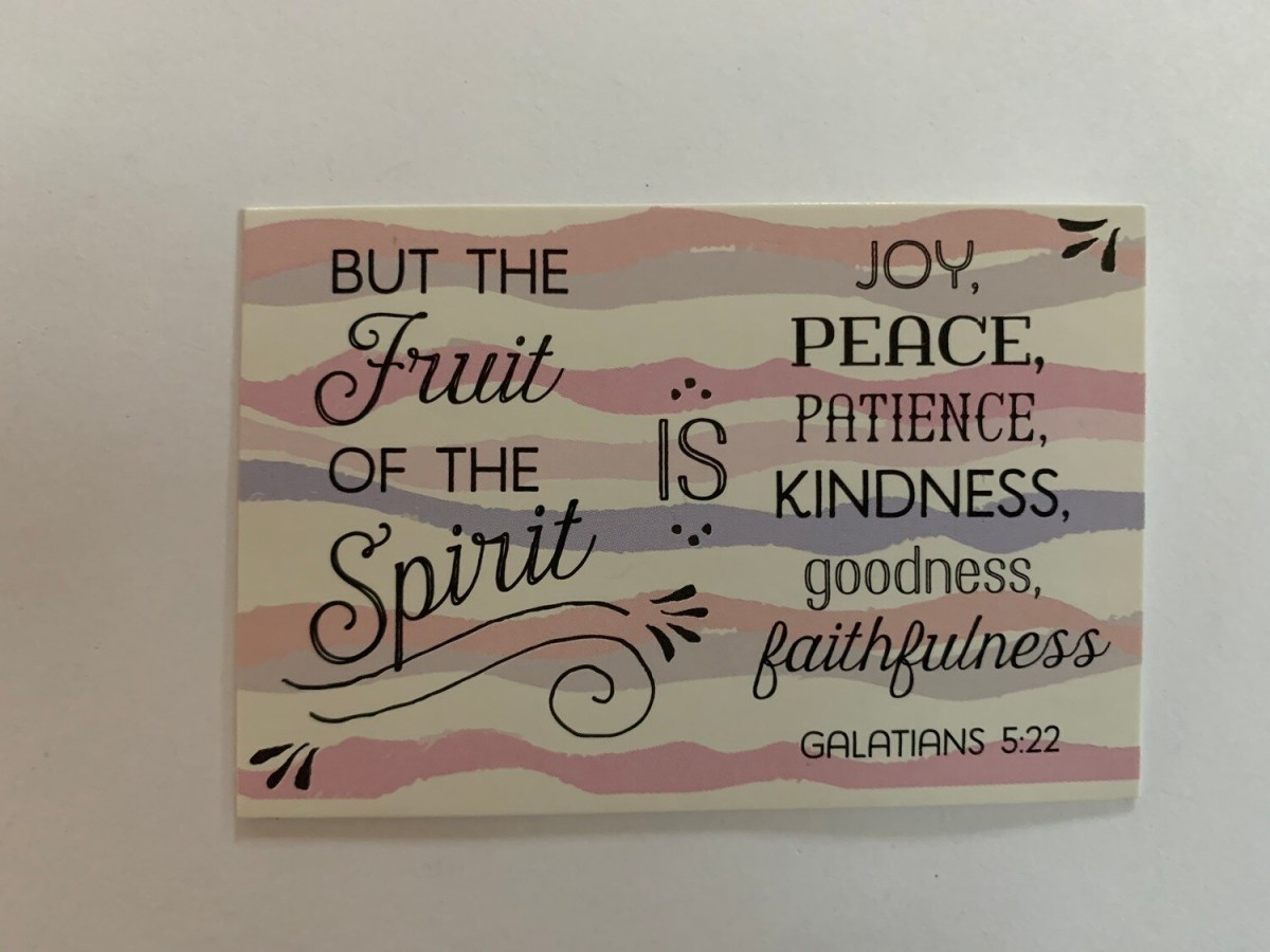 Pass It On - Fruit of the Spirit Gal. 5:22