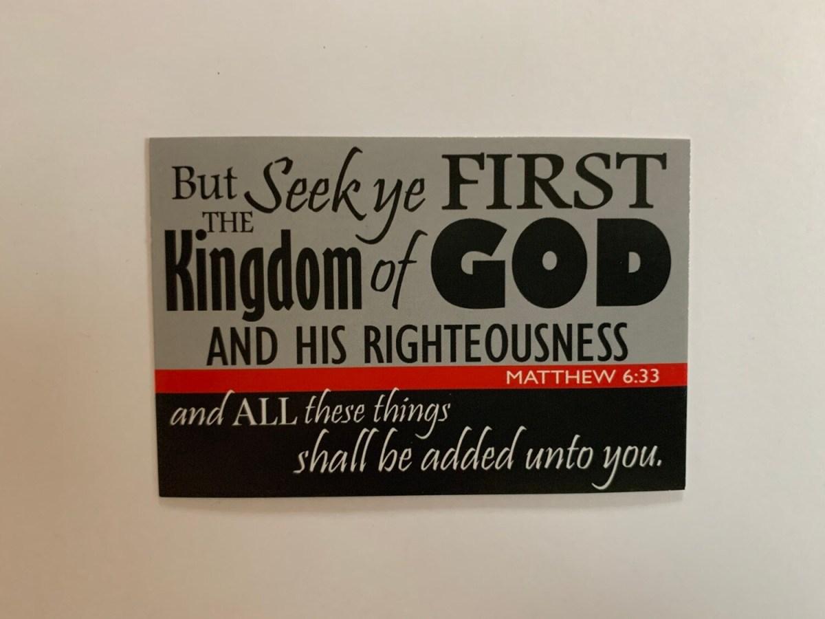 Pass It On - Seek Ye First Matt. 6:33