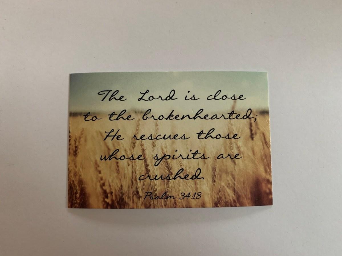 Pass It On - Psalm 34:18