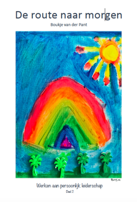 De route naar morgen - Werken aan persoonlijk leiderschap voor kinderen 8-12 jaar | Softcover | Deel 2/2