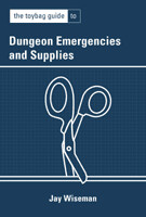 Dungeon Emergencies and Supplies