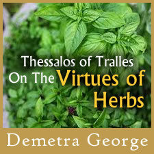 Thessalos of Tralles: On the Virtues of Herbs