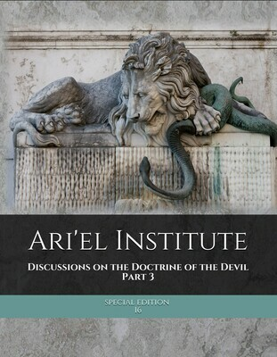 DISCUSSIONS ON THE DOCTRINE OF THE DEVIL Series Complete Set (Emailed PDF set)