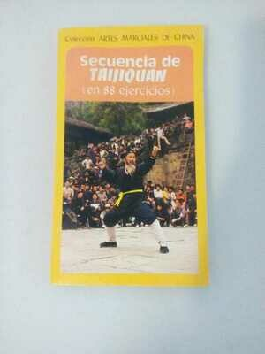 SECUENCIA DE TAI CHI CHUAN EN 88 EJERCICIOS