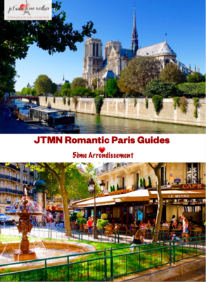 Ultimate Romantic Guide to Paris: 75005
