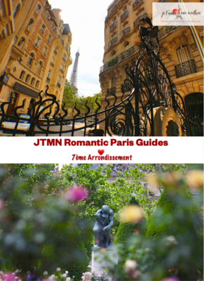 Ultimate Romantic Guide to Paris: 75007