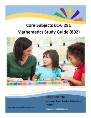 Core Subjects EC-6 291 Mathematics Study Material