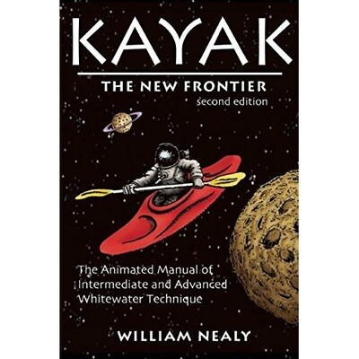 William Nealy // Kayak: The New Frontier