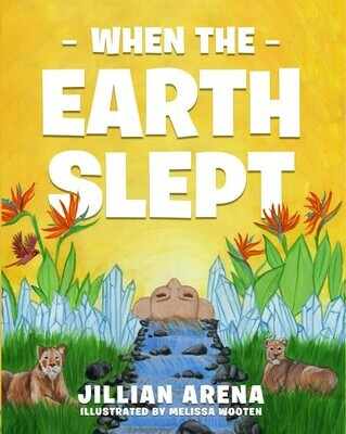 When the Earth Slept