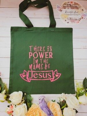 There is Power in the Name of Jesus Tote bag