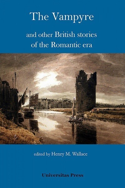 The Vampyre and other British stories of the Romantic era