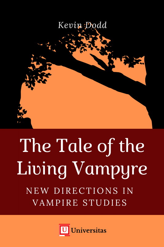 The Tale of the Living Vampyre: New Directions in Vampire Studies