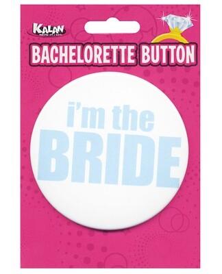 Bachelorette Button - I'm The Bride