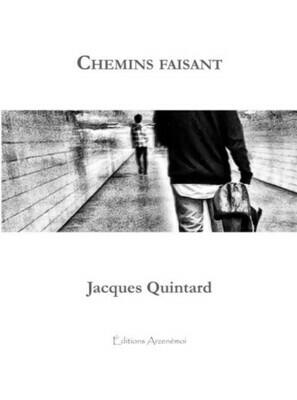 Chemins Faisant – Poèmes de Jacques Quintard _ Livret papier