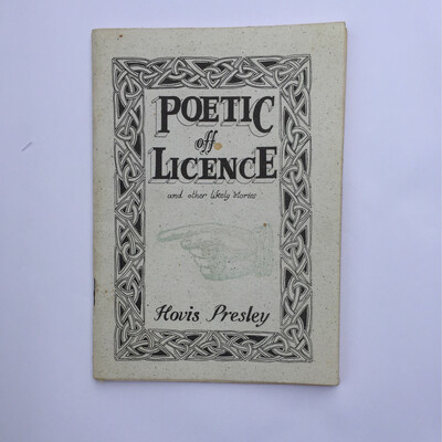 Poetic Off Licence by Hovis Presley