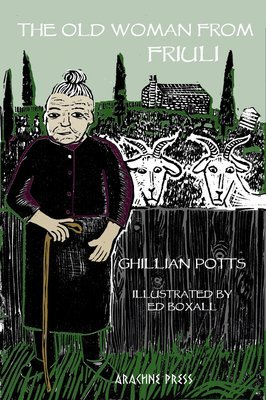 The Old Woman from Friuli by Ghillian Potts illust Ed Boxall