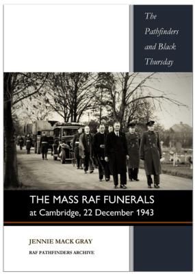 THE MASS RAF FUNERALS AT CAMBRIDGE ...