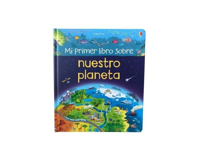 Mi primer libro sobre nuestro planeta.