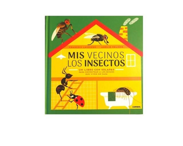 Mis vecinos los insectos.