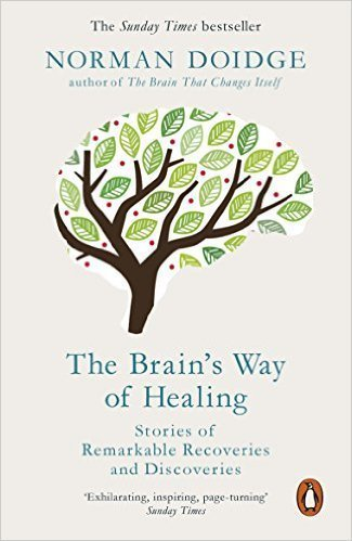 The Brain's Way of Healing, Norman Doidge