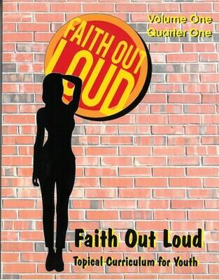 Faith Out Loud - Volume 1: First Quarter