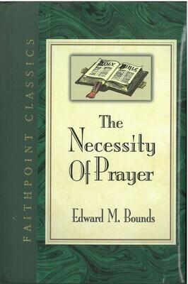 Necessity of Prayer, The